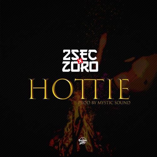 2sec Ft. Zoro – Hottie mp3 download