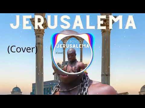 AY Poyoo – Jerusalema (Cover) mp3 download
