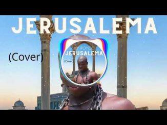 AY Poyoo – Jerusalema (Cover)