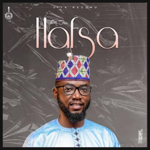 Ali Jita – Hafsa mp3 download
