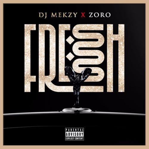 DJ Mekzy Ft. Zoro – Fresh Ibo Boy mp3 download