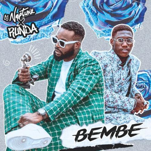 DJ Neptune – Bembe Ft. Runda mp3 download