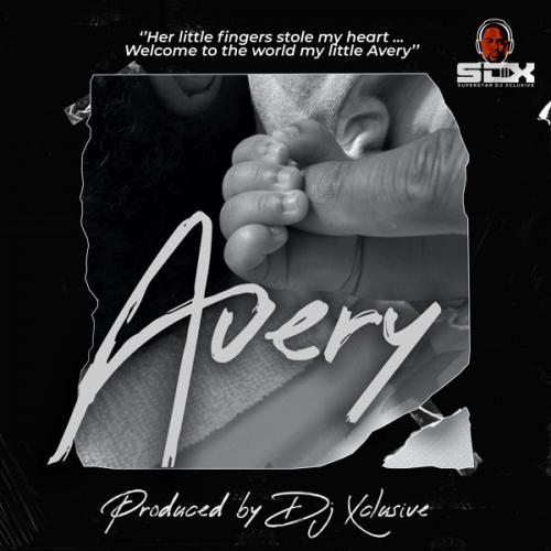 DJ Xclusive – Avery mp3 download