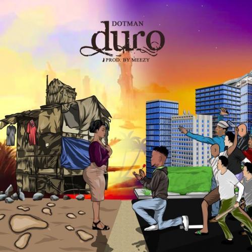 Dotman – Duro mp3 download