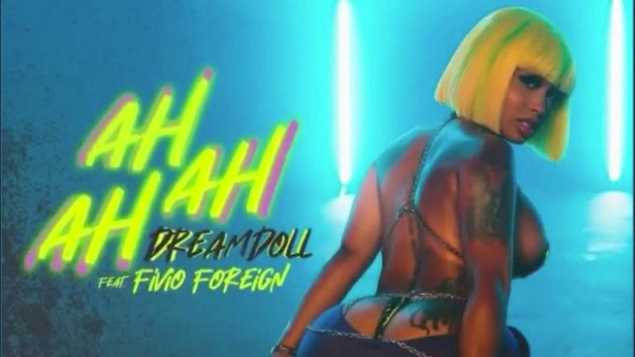 DreamDoll – Ah Ah Ah Ft. Fivio Foreign (Instrumental) download