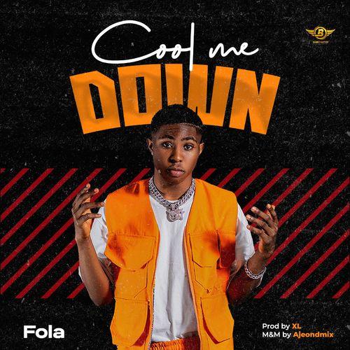 Fola – Cool Me Down mp3 download