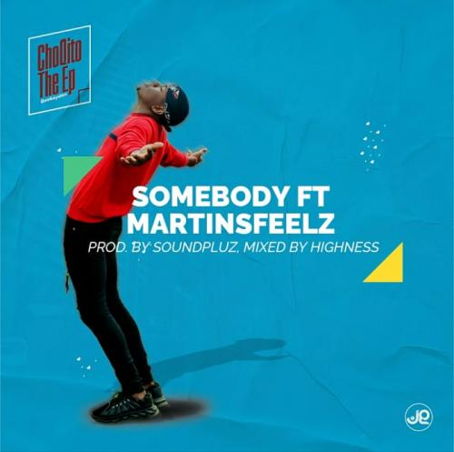 Geekaydon Ft. Martinsfeelz – Somebody mp3 download