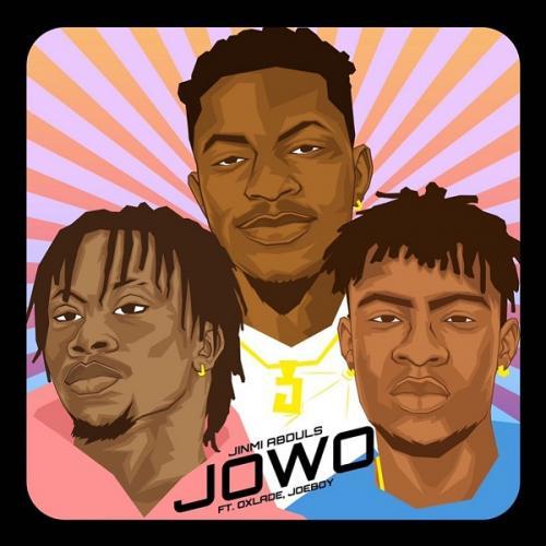 Jinmi Abduls – Jowo Ft. Oxlade, Joeboy mp3 download