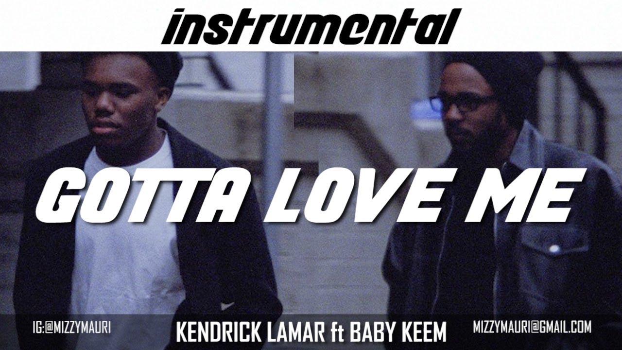 Kendrick Lamar Ft. Baby Keem – Gotta Love Me (Instrumental) download