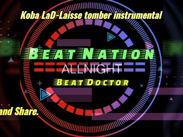 Koba LaD – Laisse Tomber (Instrumental) mp3 download