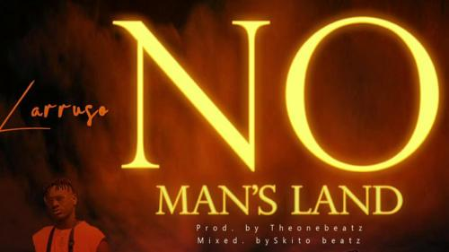 Larruso – No Man's Land mp3 download