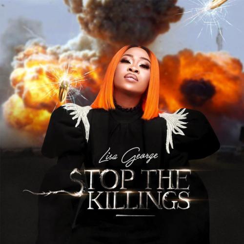 Lisa George – Stop The Killings mp3 download