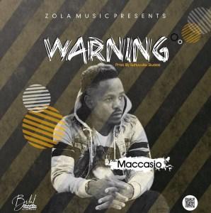 Maccasio – Warning mp3 download