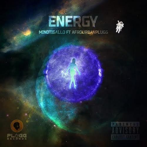 MindTigallo Ft. Afrourbanplugg – Energy mp3 download