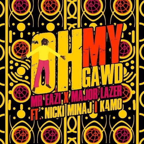 Mr Eazi, Major Lazer – Oh My Gawd Ft. Nicki Minaj & K4MO mp3 download
