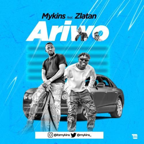 Mykins Ft. Zlatan – Ariwo mp3 download
