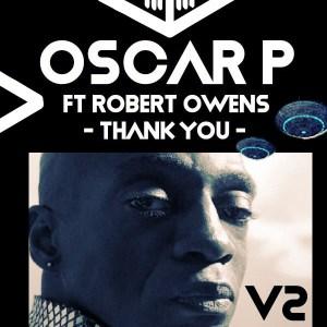 Oscar P & Robert Owens Ft. Enoo Napa – Thank You (Remix) mp3 download