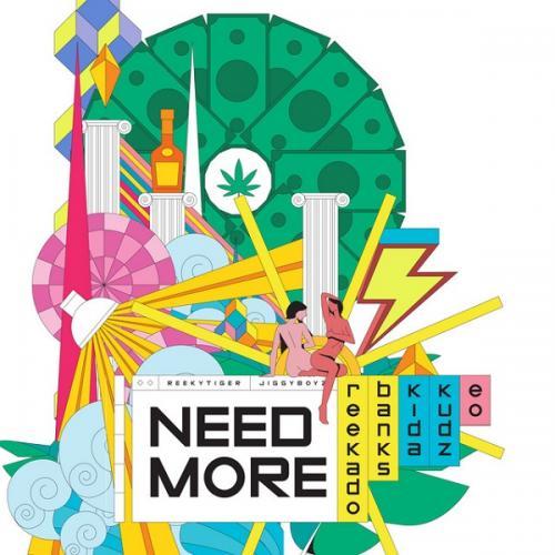Reekado Banks – Need More Ft. Kida Kudz, EO mp3 download
