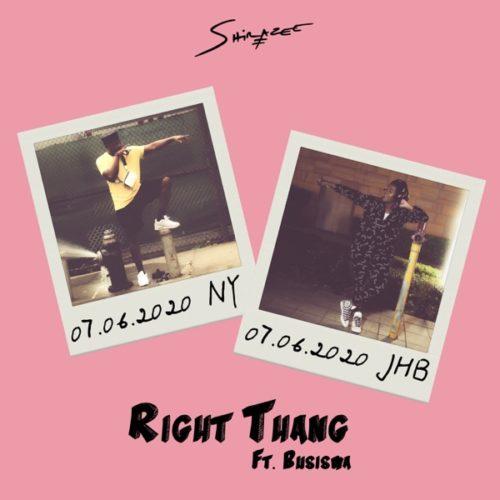 Shizaree – Right Thang Ft. Busiswa mp3 download