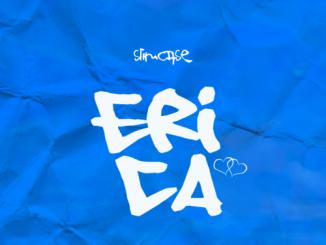 DOWNLOAD: Slimcase - Erica MP3