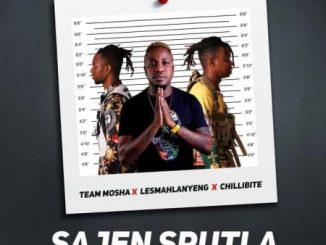 Team Mosha Ft. Lesmahlanyeng & Chillibite - Sajen Sputla Mp3 Audio Download