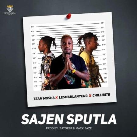 Team Mosha Ft. Lesmahlanyeng & Chillibite – Sajen Sputla mp3 download