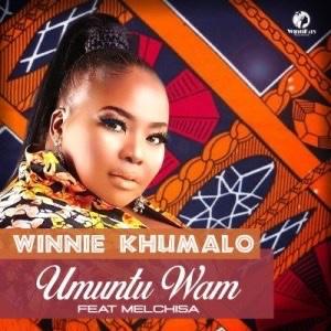 Winnie Khumalo – Umuntu Wam Ft. Melchisa mp3 download