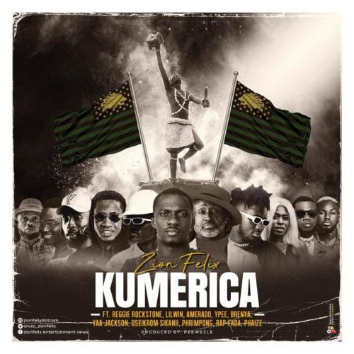 Zion Felix – Kumerica Ft. Reggie Rockstone, LilWin, Amerado, Ypee, Brenya, Yaa Jackson, Oseikrom Sikanii, Phrimpong, Rap Fada, Phaize mp3 download