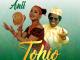 ANII – Tohio Ft. Sir. Victor Uwaifo