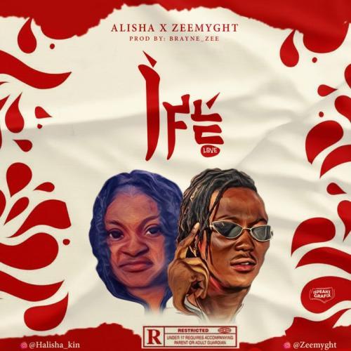 Alisha – Ife (Love) Ft. Zeemyght mp3 download