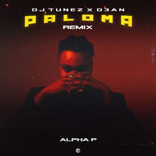 Alpha P – Paloma (DJ Tunez & D3an Remix) mp3 download