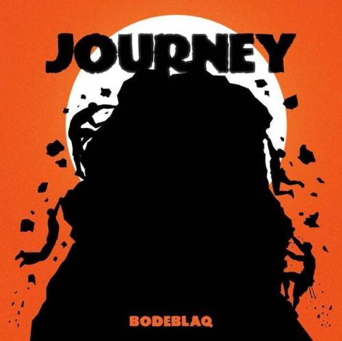 Bodeblaq – Journey mp3 download