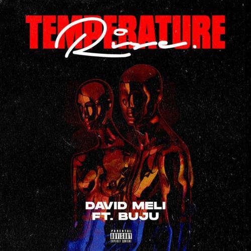 David Meli – Temperature Rise Ft. Buju mp3 download