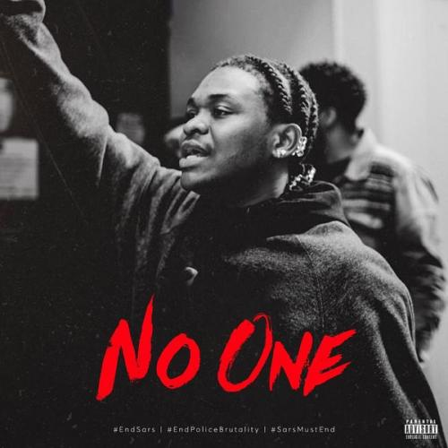 Dice Ailes – No One (#SarsMustEnd) mp3 download