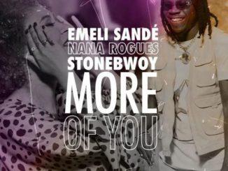 Emeli Sande – More Of You Ft. Stonebwoy, Nana Rogues