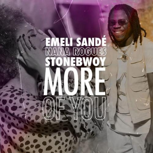Emeli Sande – More Of You Ft. Stonebwoy, Nana Rogues mp3 download