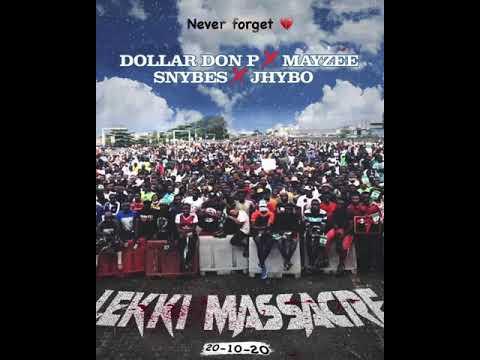 Jhybo, Dollar Don P, Mayzee, Snybes – Lekki Massacre mp3 download