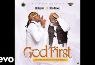 Kahpun – God First Ft. Medikal