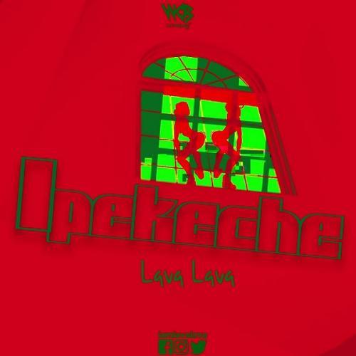 Lava Lava – Ipekeche mp3 download