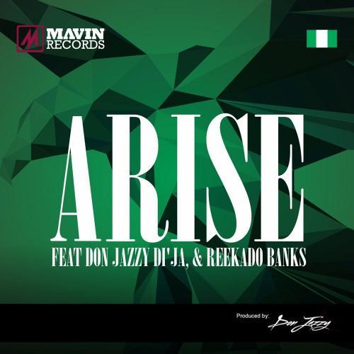 Mavins – Arise Ft. Don Jazzy, Reekado Banks, Di'Ja mp3 download