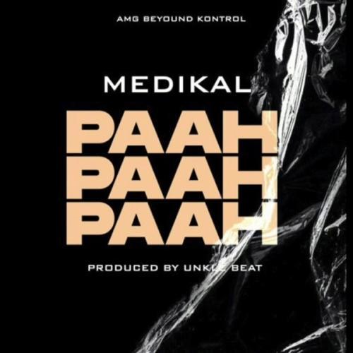 Medikal – Paah Paah Paah mp3 download