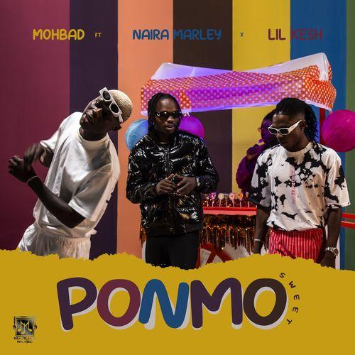 Mohbad – Ponmo Sweet Ft. Naira Marley, Lil Kesh mp3 download