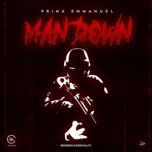 Prinx Emmanuel – Man Down mp3 download