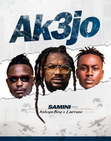 Samini – AK3jo Ft. Kelvyn Boy & Larruso mp3 download
