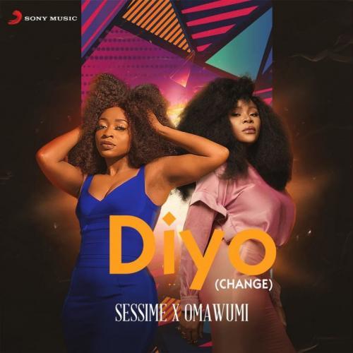 Sessimè – Diyo (Change) Ft. Omawumi mp3 download