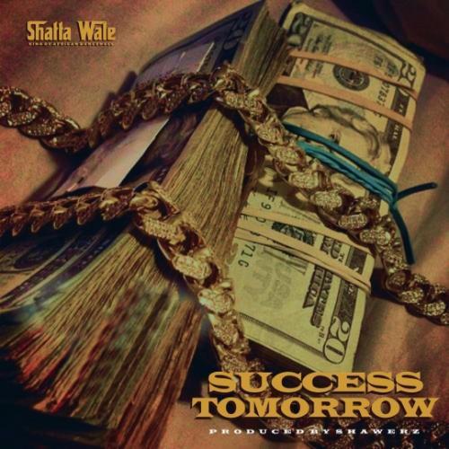 Shatta Wale – Success Tomorrow mp3 download