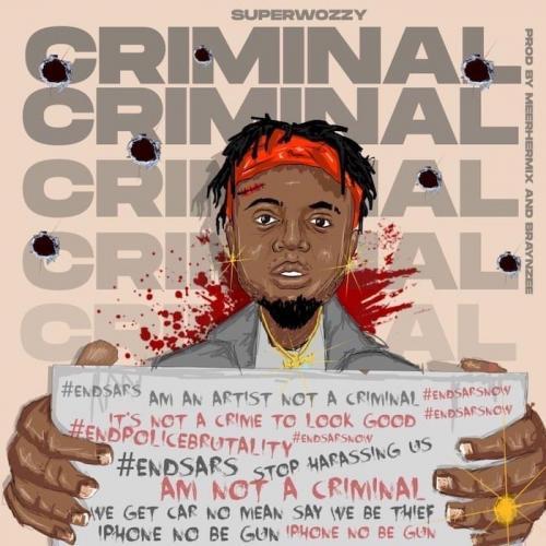 Superwozzy – Criminal mp3 download
