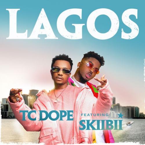 TC Dope – Lagos Ft. Skiibii mp3 download