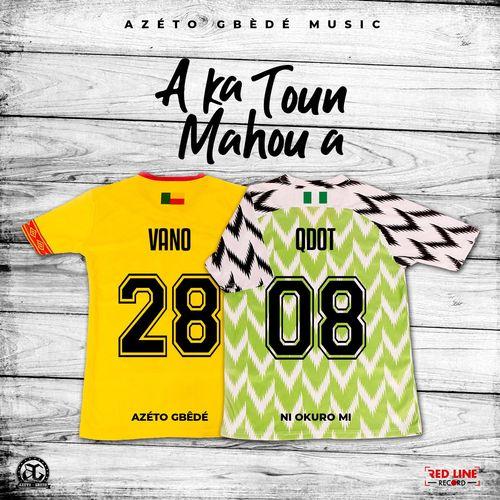 Vano – A Ka Toun Mahou A Ft. Qdot mp3 download