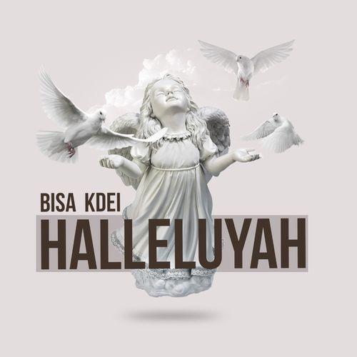 Bisa Kdei – Halleluyah mp3 download